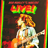 Bob Marley &amp; The Wailers: Live!